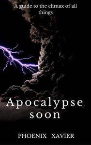 Apocalypse Soon