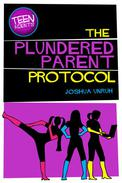 The Plundered Parent Protocol