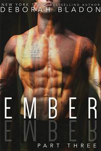 EMBER - Part Three
