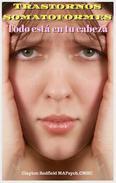 Trastornos somatoformes Todo está en tu cabeza