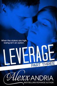 Leverage (Part Three)