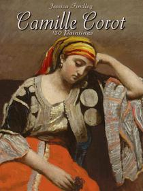 Camille Corot: 130 Paintings