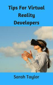 Tips for Virtual Reality Developers
