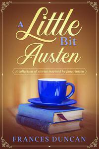 A Little Bit Austen