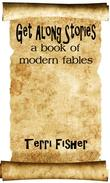 Get Along Stories: a book of modern fables