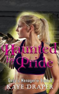 Haunted by Pride