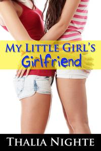 My Little Girl's Girlfriend