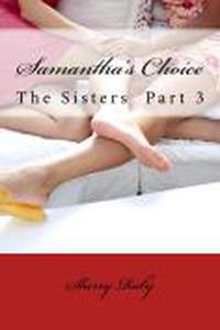 Samantha's Choice