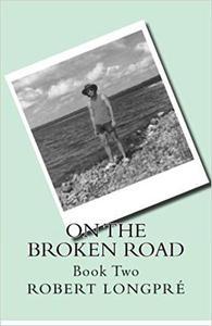 On The Broken Road