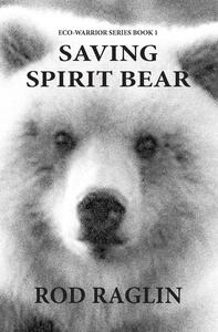 Saving Spirit Bear