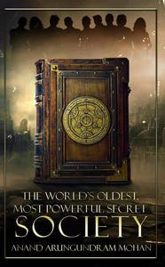 The World's Oldest, Most Powerful Secret Society