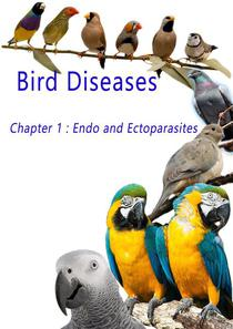 Bird Diseases: Chapter 1 Endo and Ectoparasites