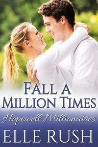 Fall A Million Times