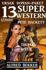 Uksak Roman-Paket 13 Super Western 1/2020