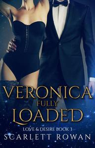 Veronica Fully Loaded