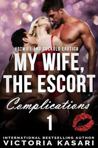 My Wife, The Escort - Complications 1