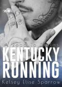 Kentucky Running - A Road to Dallas