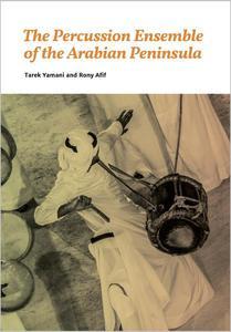 The Percussion Ensemble of the Arabian Peninsula