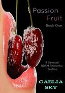 Passion Fruit: Book One