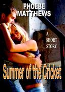 Summer of the Cricket