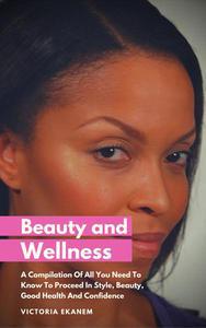 Beauty And Wellness