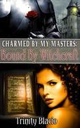 Bound By Witchcraft