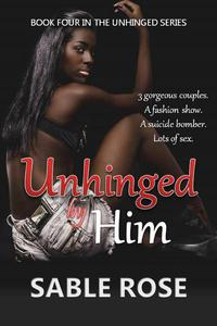 Unhinged by Him