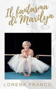 Il fantasma di Marilyn