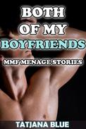 Both of My Boyfriends (MMF Menage Story Bundle)