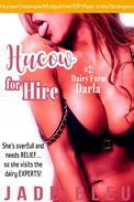 Hucow for Hire #2: Dairy Farm Darla