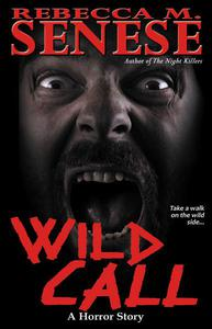 Wild Call: A Horror Story