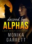 Desired By Alphas, Part One