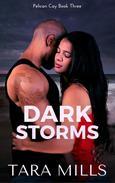 Dark Storms