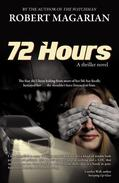 72 Hours: A thriller novel