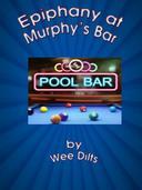 Epiphany at Murphy's Bar