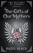 The Gifts of Our Mothers