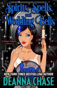 Spirits, Spells, and Wedding Bells