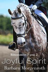 Bittersweet Farm 2: Joyful Spirit