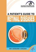A Patient's Guide To Retinal Diseases