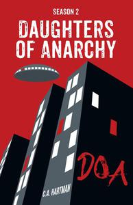 Daughters of Anarchy: Season 2