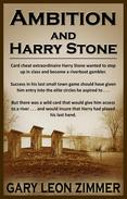 Ambition and Harry Stone
