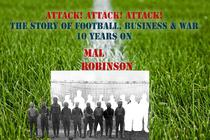 Attack! Attack! Attack! - The Story of Football, Business & War 10 years on