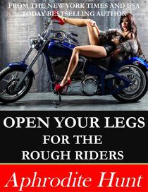 Open Your Legs for the Rough Riders