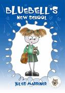 Bluebell's New School,