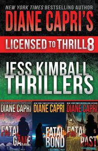 Licensed to Thrill 8: Jess Kimball Thrillers Books 7-9