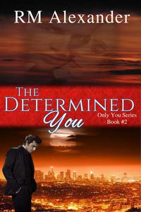 The Determined You