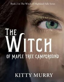 The Witch of Maple Tree Campground