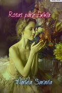 Rosas para Emma