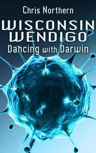 Wisconsin Wendigo
