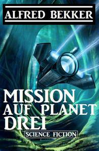 Mission auf Planet Drei